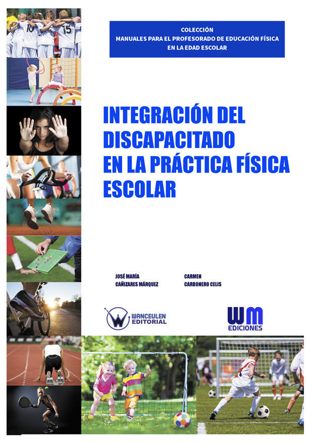 Integracion del discapacitado en la practica fisica escolar