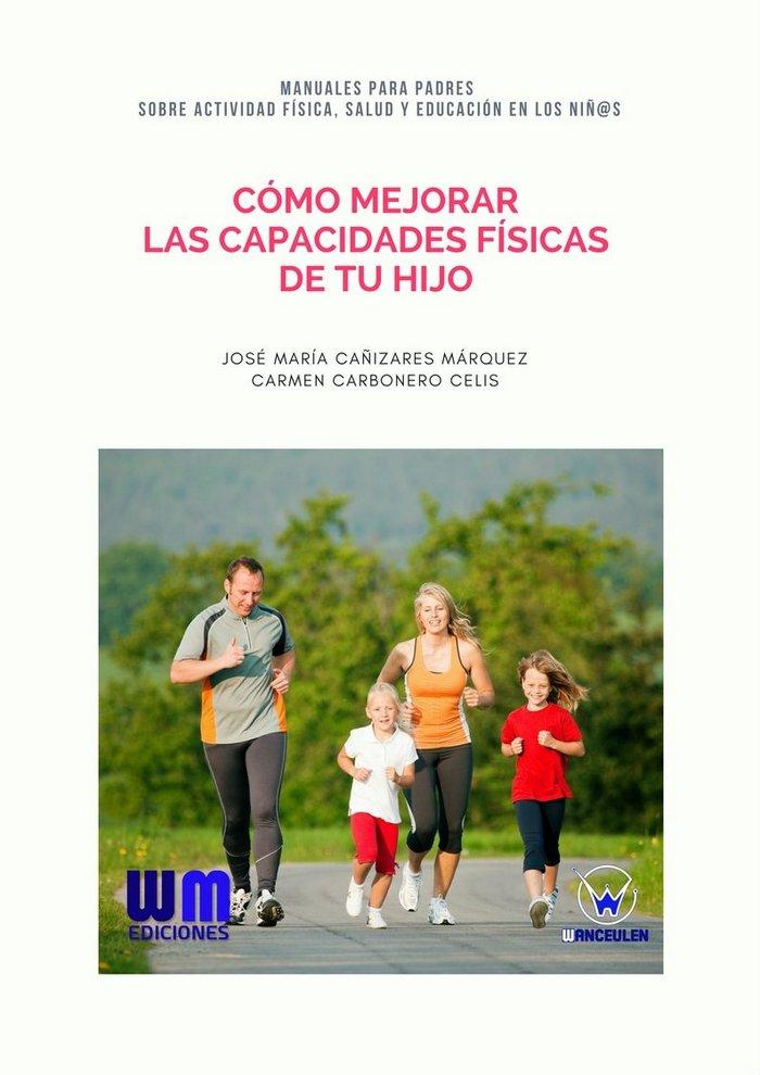 Como mejorar las capacidades fisicas de tu hijo