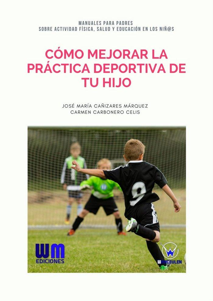 Como mejorar la practica deportiva de tu hijo