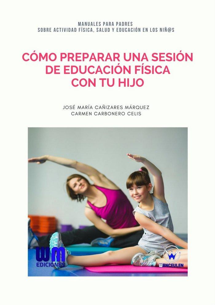 Como preparar una sesion de educacion fisica con tu hijo