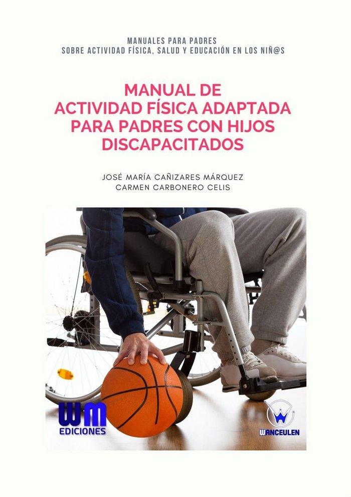 Manual de actividad fisica adaptada para padre con hijos dis