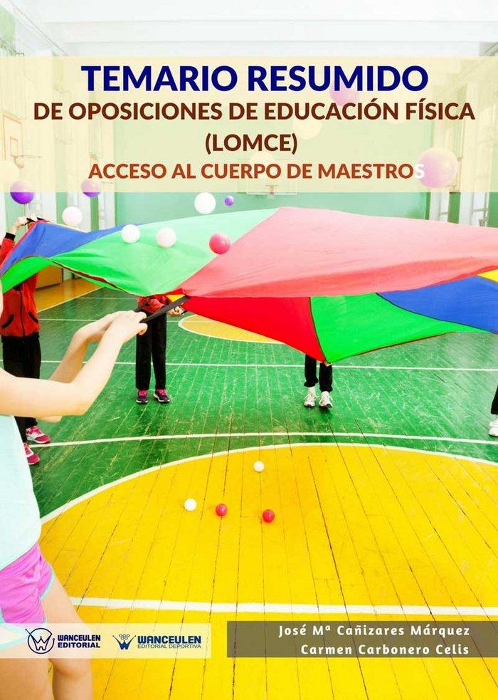 Temario resumido de oposiciones de educacion fisica (lomce)