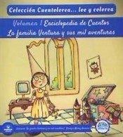 Cuentolorea familia ventura y mil aventuras (volumen i)
