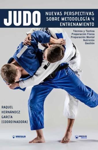 Judo: nuevas perspectivas sobre metodologia y entrenamiento