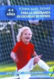 Futbol base fichas para enseñanza escuela futbol 4 5 años