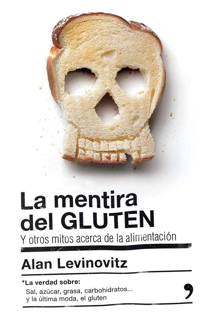 Mentira del gluten,la