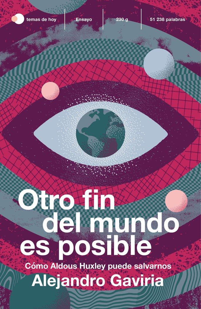 Otro fin del mundo es posible