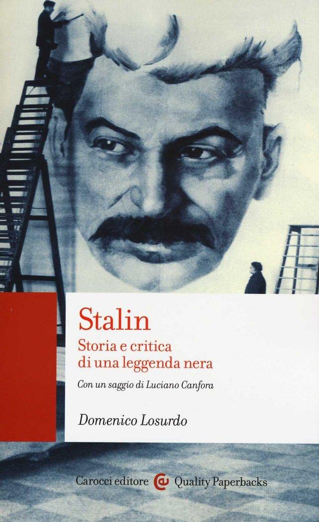 Stalin:storia e critica di una leggenda nera