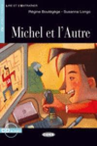 Michel et l`autre +cd ne