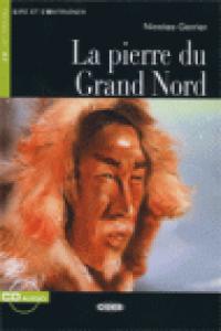 Pierre du grand nord +cd niveau un a1