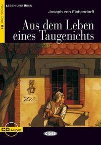 Aus dem leben eines taugenichts. b1 (libro + cd)