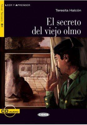 El secreto del viejo olmo (+cd)