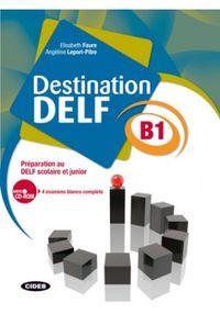 Destination delf b1 livre +cd rom