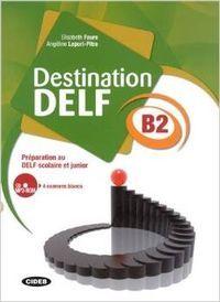 Destination delf b2 livre +cd rom