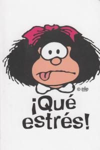 Mafalda que estres cuaderno pequeño