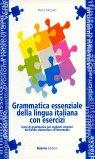 Grammatica essenziale della lingua italiana con esercizi