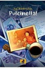 Auf wiedersehen pulcinella