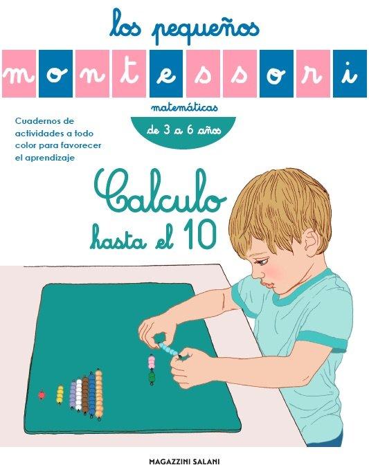 Pequeños montessori calculo hasta el 10 de 3 a 6 años