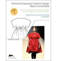 Technical drawing for fashion design: 1 (fashion & textiles)