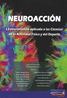 Neuroaccion la neurociencia aplicada