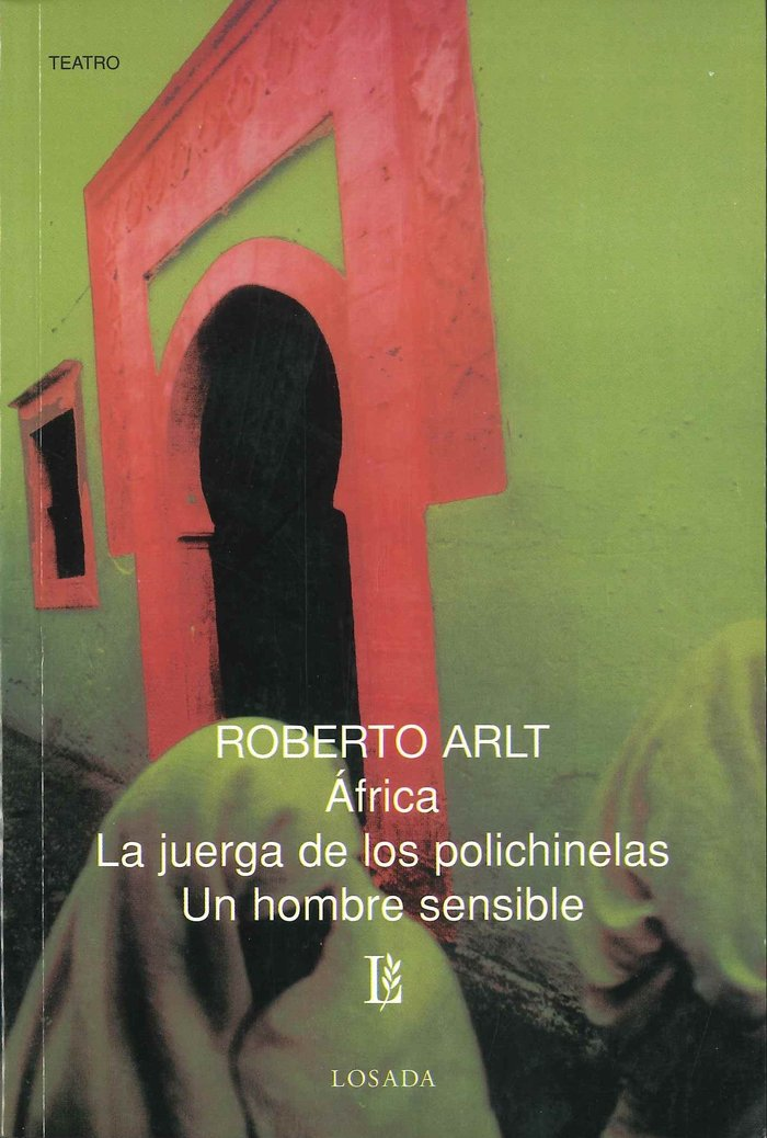Africa / la juerga de lo polichinelas / un hombre sensible