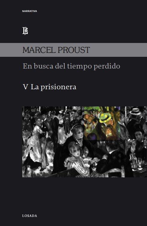 En busca del tiempo perdido v la prisionera