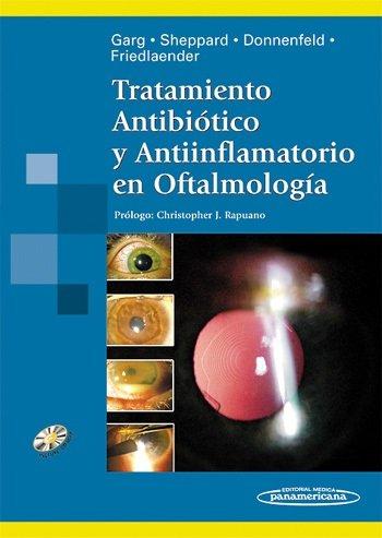 Tratamiento antibiotico y antiinflamatorio en oftalmologia