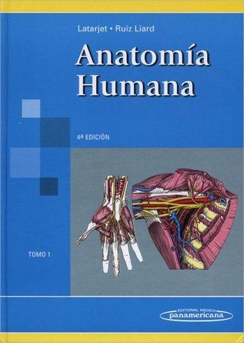 Anatomia humana obra completa (2 tomos)  latarjet