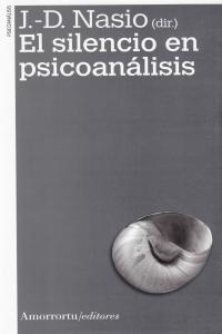 Silencio en psicoanalisis,el 2ªed