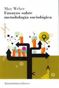 Ensayos sobre metodologia sociologica