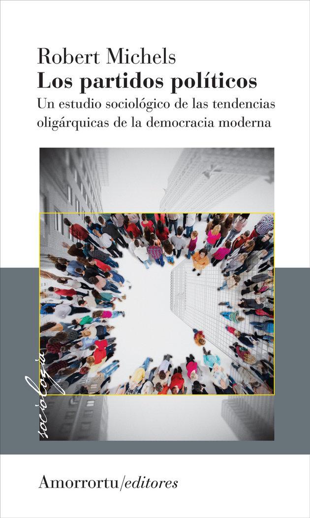 Partidos politicos,los un estudio sociol.de las tendencias