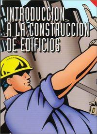 Introduccion a la construccion de edificios 4ªed