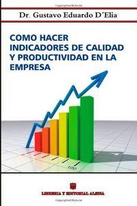 Como hacer indicadores de calidad y productividad