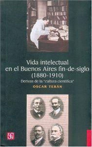 Vida intelectual en el buenos aires fin-de-siglo 1880-1910