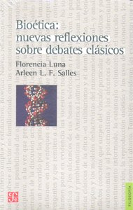 Bioetica nuevas reflexiones sobre debates clasicos
