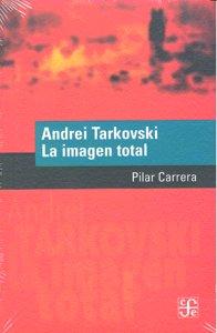 Andrei tarkovski la imagen total