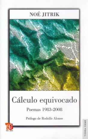 Calculo equivocado : poemas 1983-2008