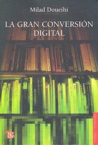 Gran conversion digital,la