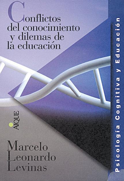 Conflictos conocimiento y dilemas educacion