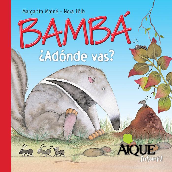 Bamba adonde vas