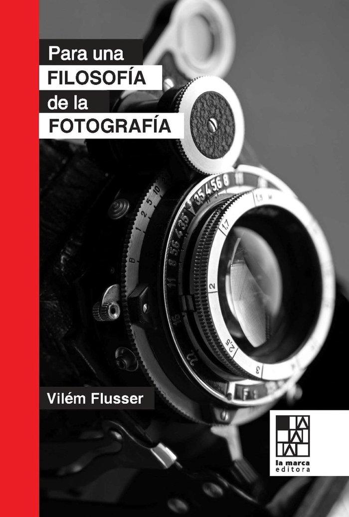 Para una filosofia de la fotografia