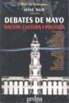 Debates de mayo nacion cultura y politica