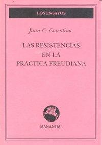 Resistencias en la practica freudiana,la