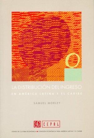 Distribucion del ingreso en america latina y el caribe,la