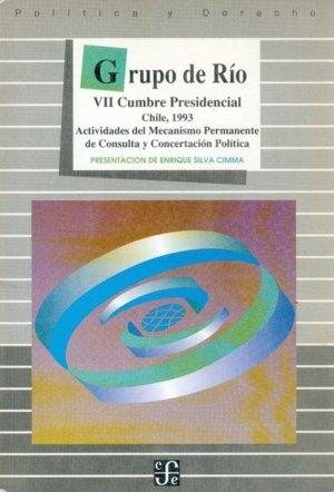 Grupo de rio : vii cumbre presidencial : chile, 1993 : activ