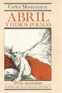 Abril y otros poemas-montemayor