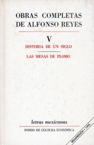 Obras completas, v : historia de un siglo, las mesas de plom