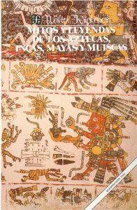 Mitos y leyendas aztecas, inca