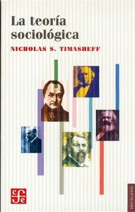 Teoria sociologica-timasheff