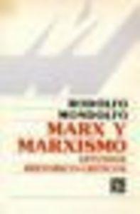 Marx y el marxismo